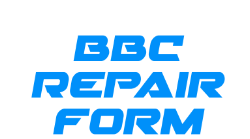 BBC Repair Form