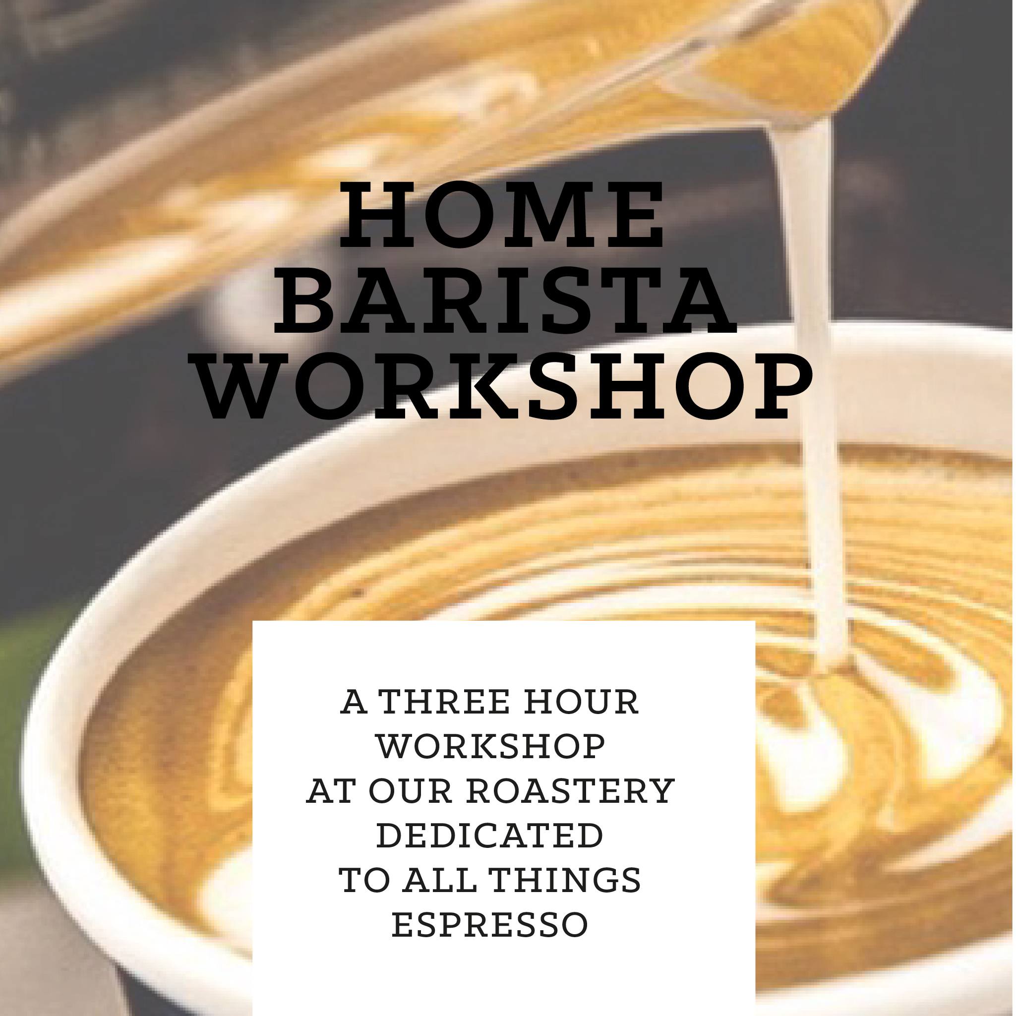 Home Barista Workshop