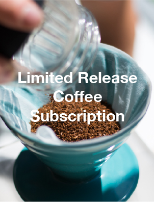Limited Release Coffee Subscription