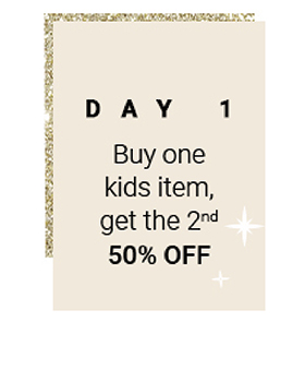 12 Days of Chaser, Day 1 - Buy One Kids Item, get the Second for 50% off!