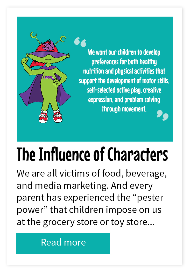 The Influence of Characters on a Child's Preference