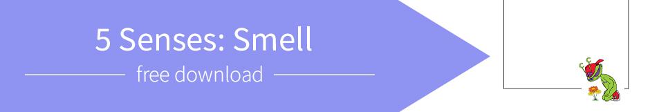 5 Senses: Smell