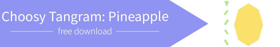 Choosy Tangram: Pineapple