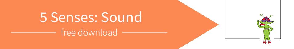 5 Senses: Sound