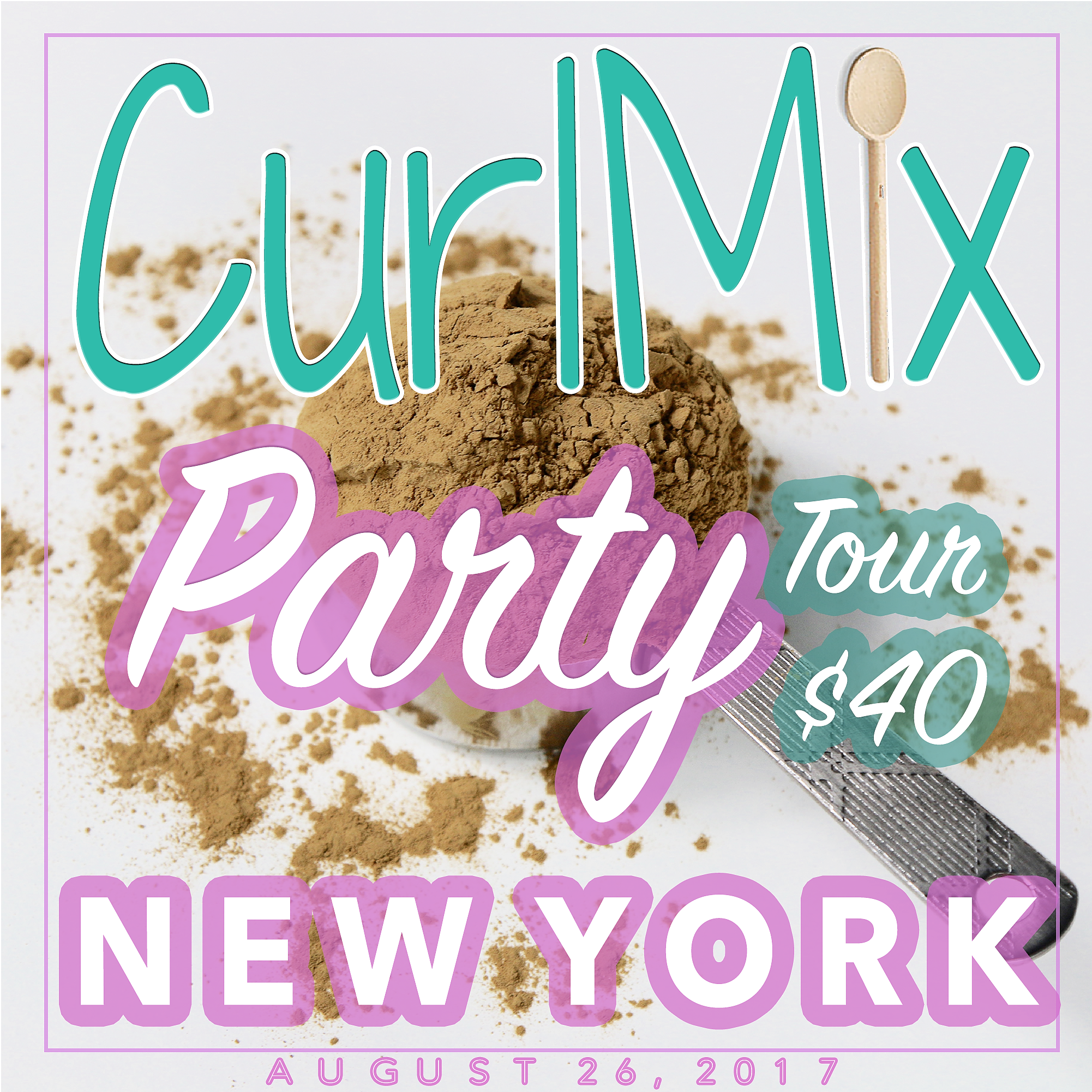 CurlMix Party Tour - New York - Saturday, August 26, 2017