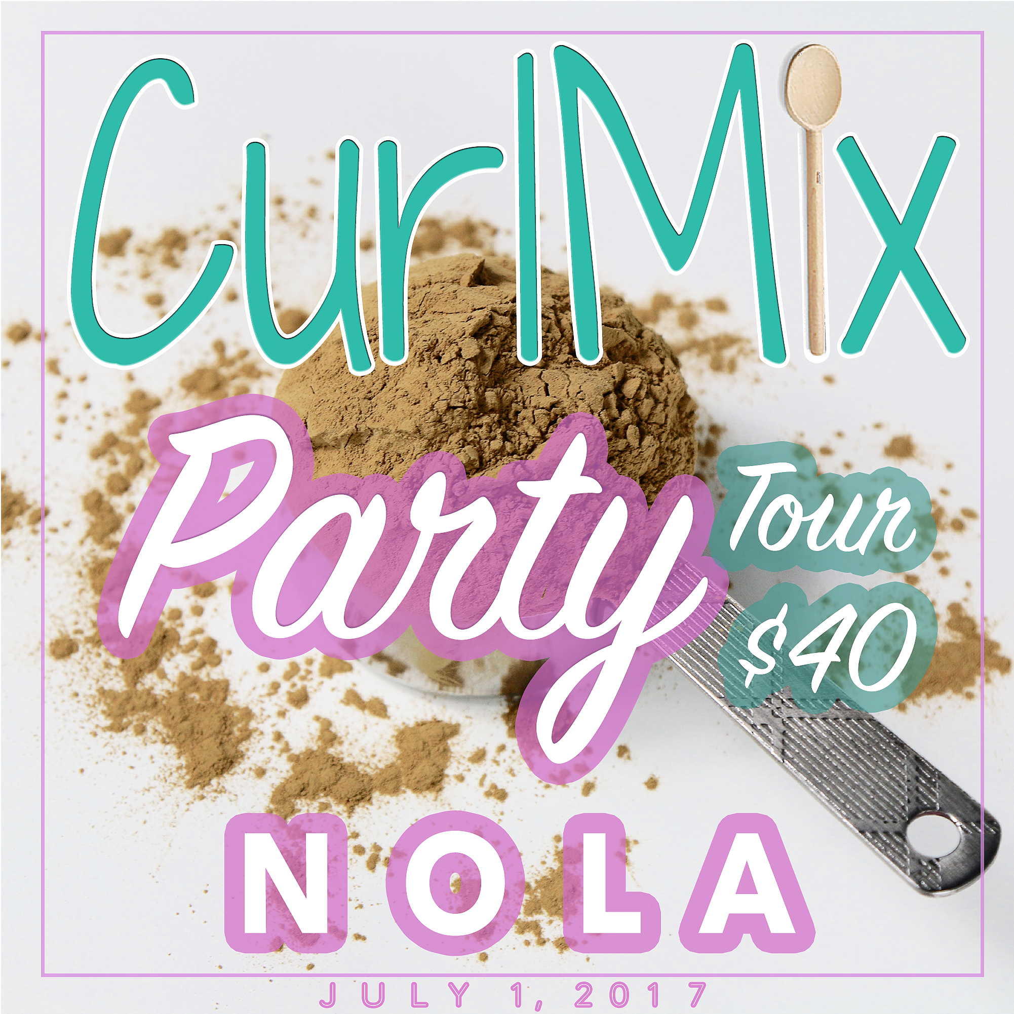 CurlMix Party Tour New Orleans, Saturday, July 1, 2017