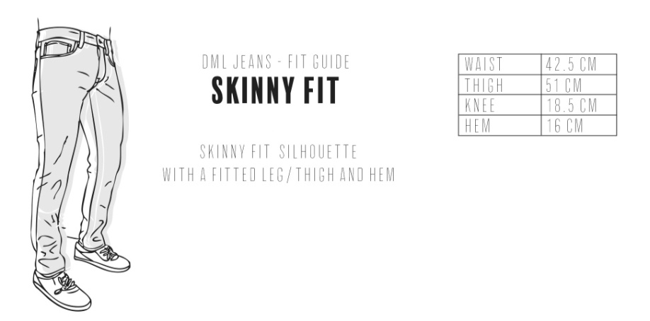 Dml Jeans - Skinny Fit Size Guide