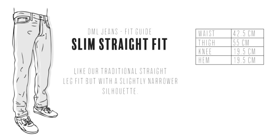 Dml Jeans - Slim Straight Fit Size Guide
