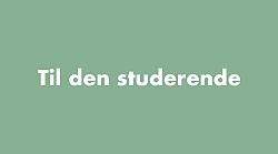 Til den studerende