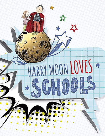 Harry Moon Loves Schools PDF