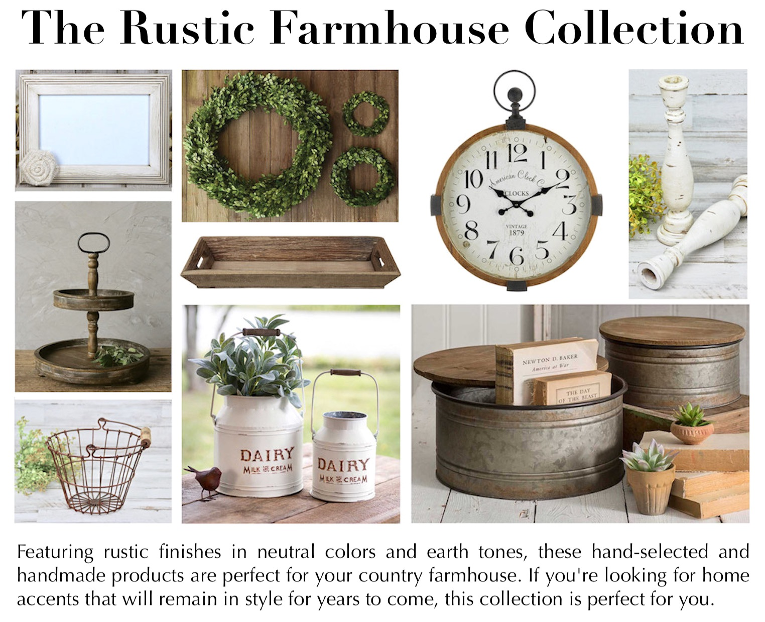 The Rustic Farmhouse Collection