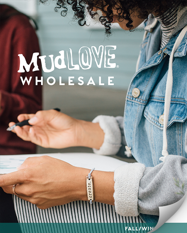 MudLOVE Wholesale Catalog: Fall/Winter 2018
