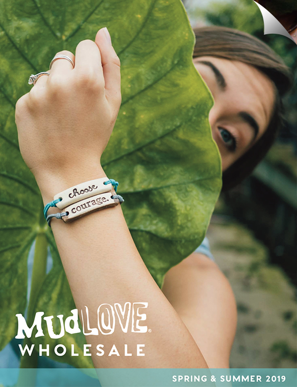 MudLOVE Wholesale Catalog: Spring/Summer 2019