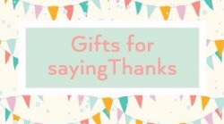 Gifts for saying thanks