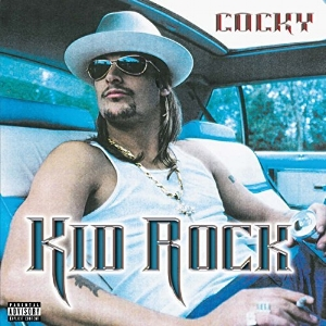 KID ROCK -COCKY- COLORED VINYL
