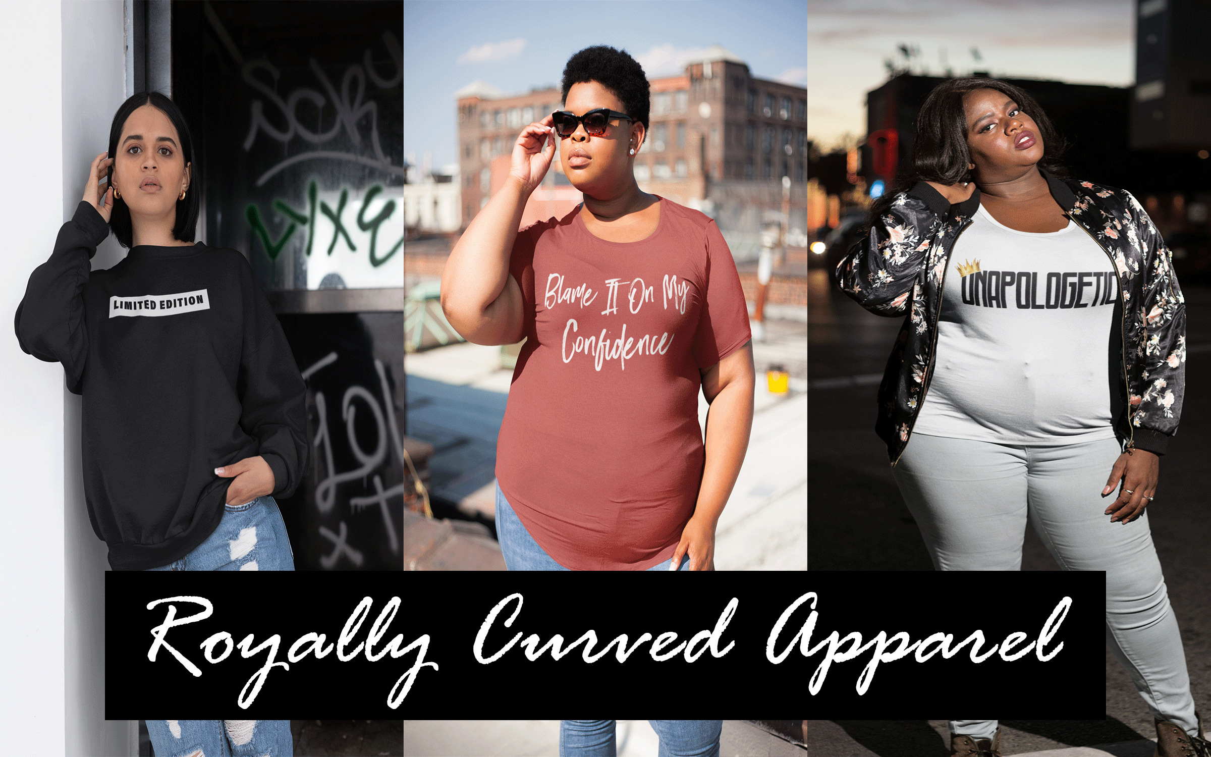 Royally Curved Collection