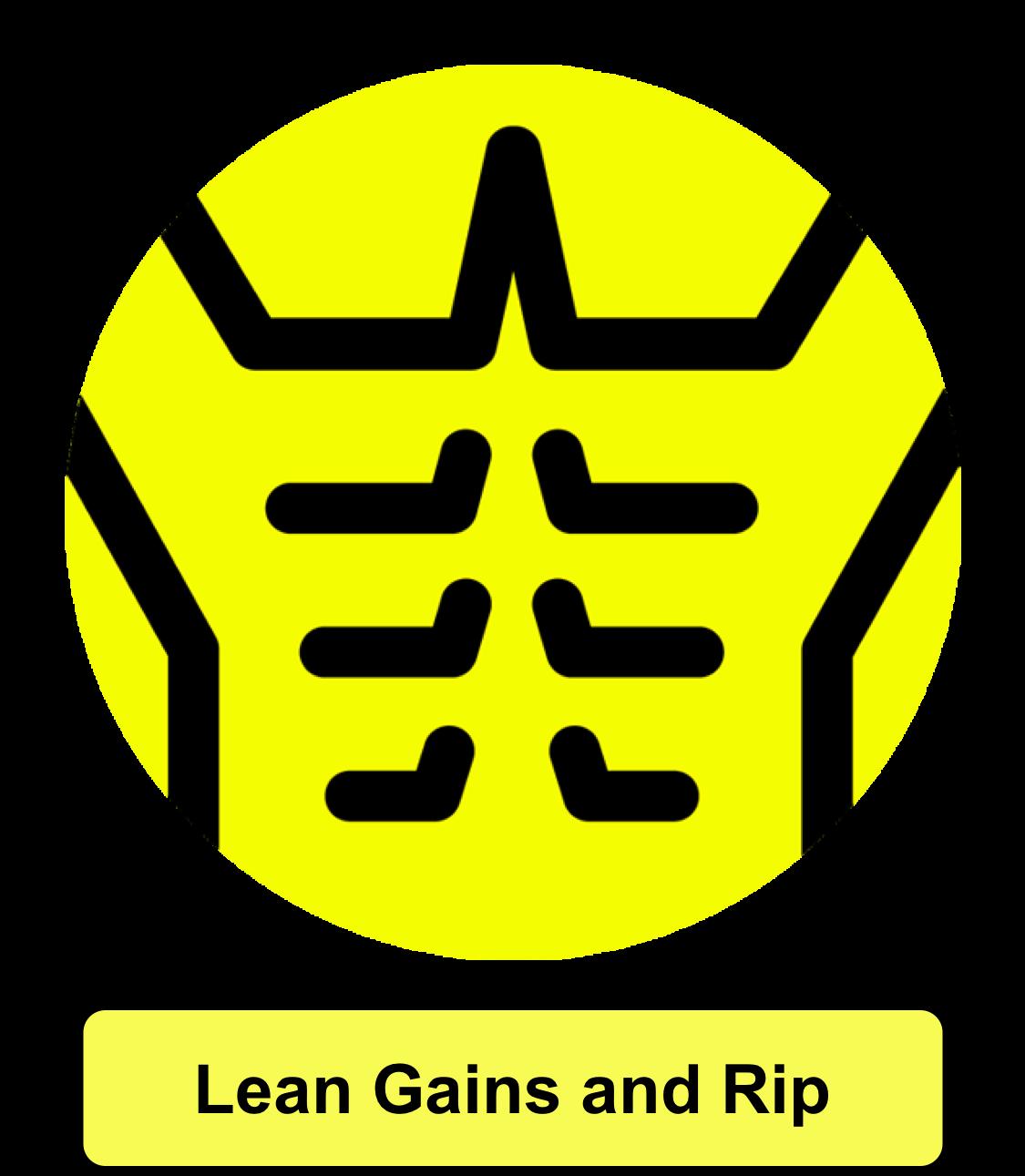 Lean Gains & Rip