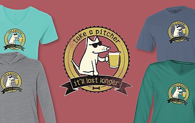 Take a Pitcher, I'll Last Longer T-Shirts Teddy the Dog Pick of the Litter