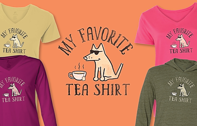 My Favorite Tea Shirt Teddy the Dog Pick of the Litter