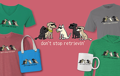Don't Stop Retrievin Teddy the Dog Pick of the Litter