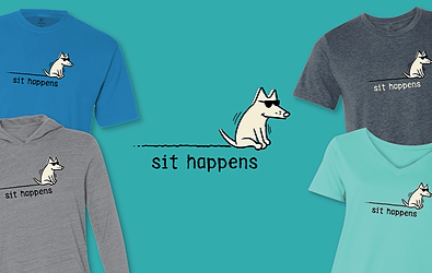 Sit Happens T-Shirts Teddy the Dog Pick of the Litter
