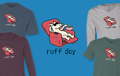 Ruff Day T-Shirts Teddy the Dog Pick of the Litter