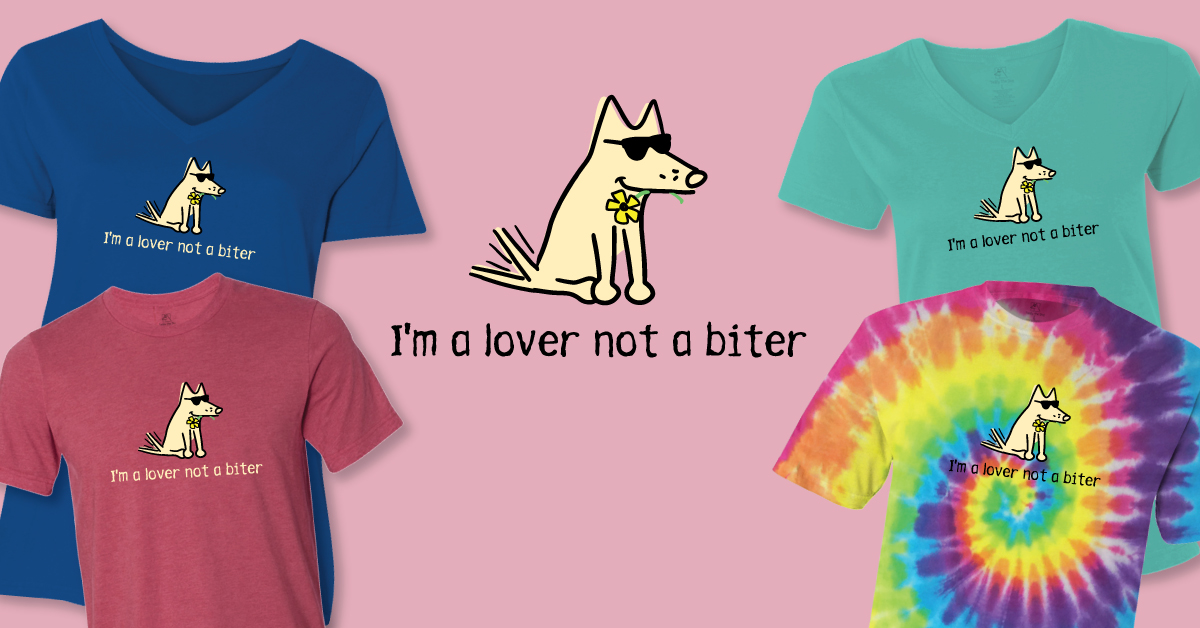 I'm A Lover Not A Biter